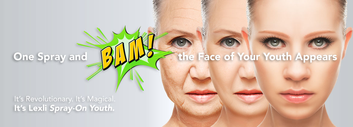 One spray and BAM! the face of your youth appears. It's Lexli Spray-On Youth