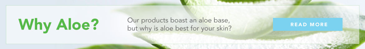 Learn why aloe is best for your skin?